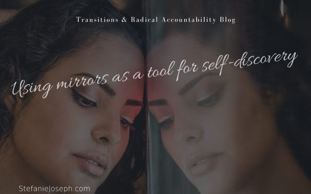 Using the mirror tool for self-discovery